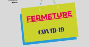 FERMETURE DES LOCAUX