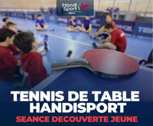 DECOUVERTE TENNIS DE TABLE HANDISPORT JEUNE