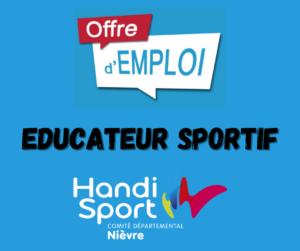 OFFRE EMPLOI : EDUCATEUR SPORTIF HANDISPORT